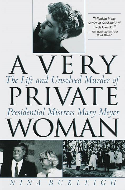 A Very Private Woman By: Nina Burleigh