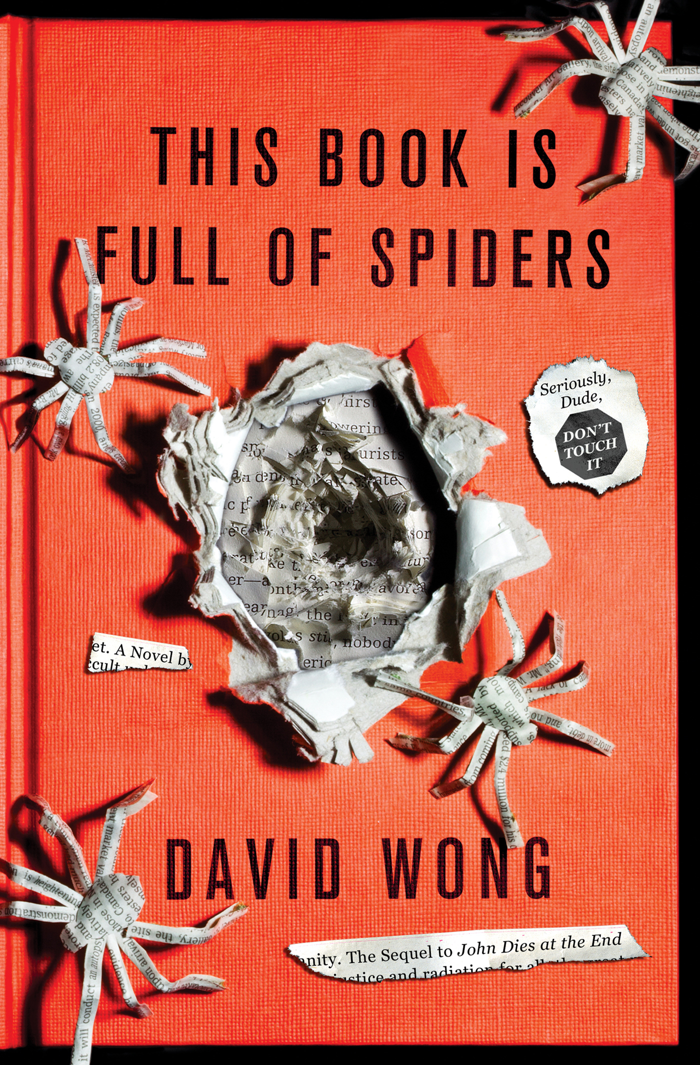 This Book Is Full of Spiders By: David Wong
