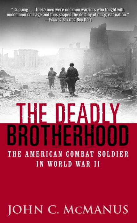 The Deadly Brotherhood By: John McManus