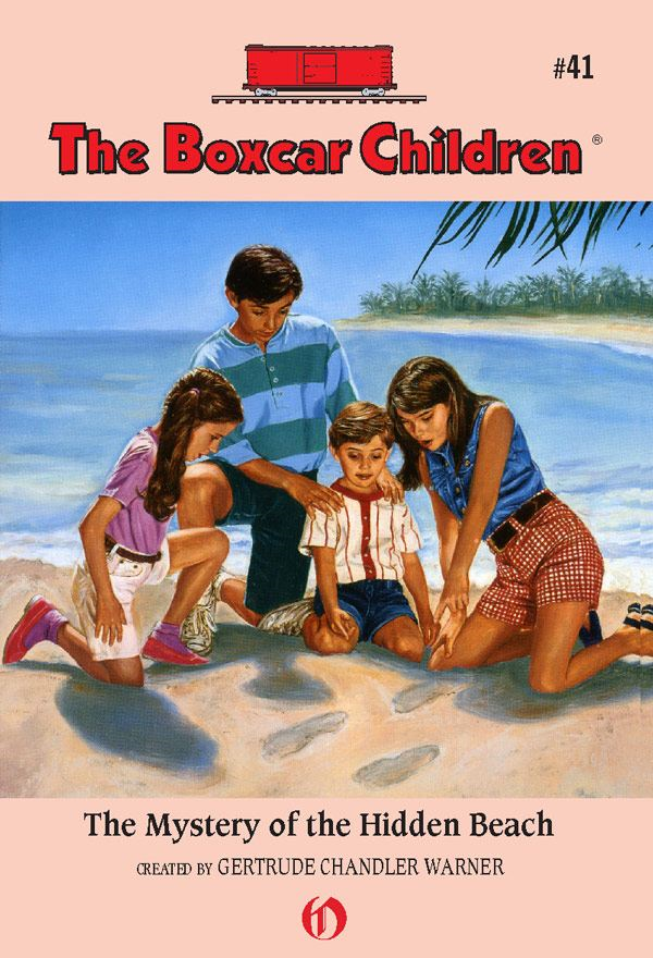 The Mystery of the Hidden Beach By: Gertrude Chandler Warner,Charles Tang