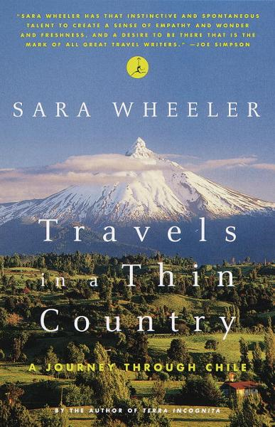 Travels in a Thin Country By: Sara Wheeler