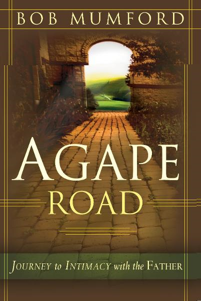 Agape Road: Journey to Intimacy with the Father