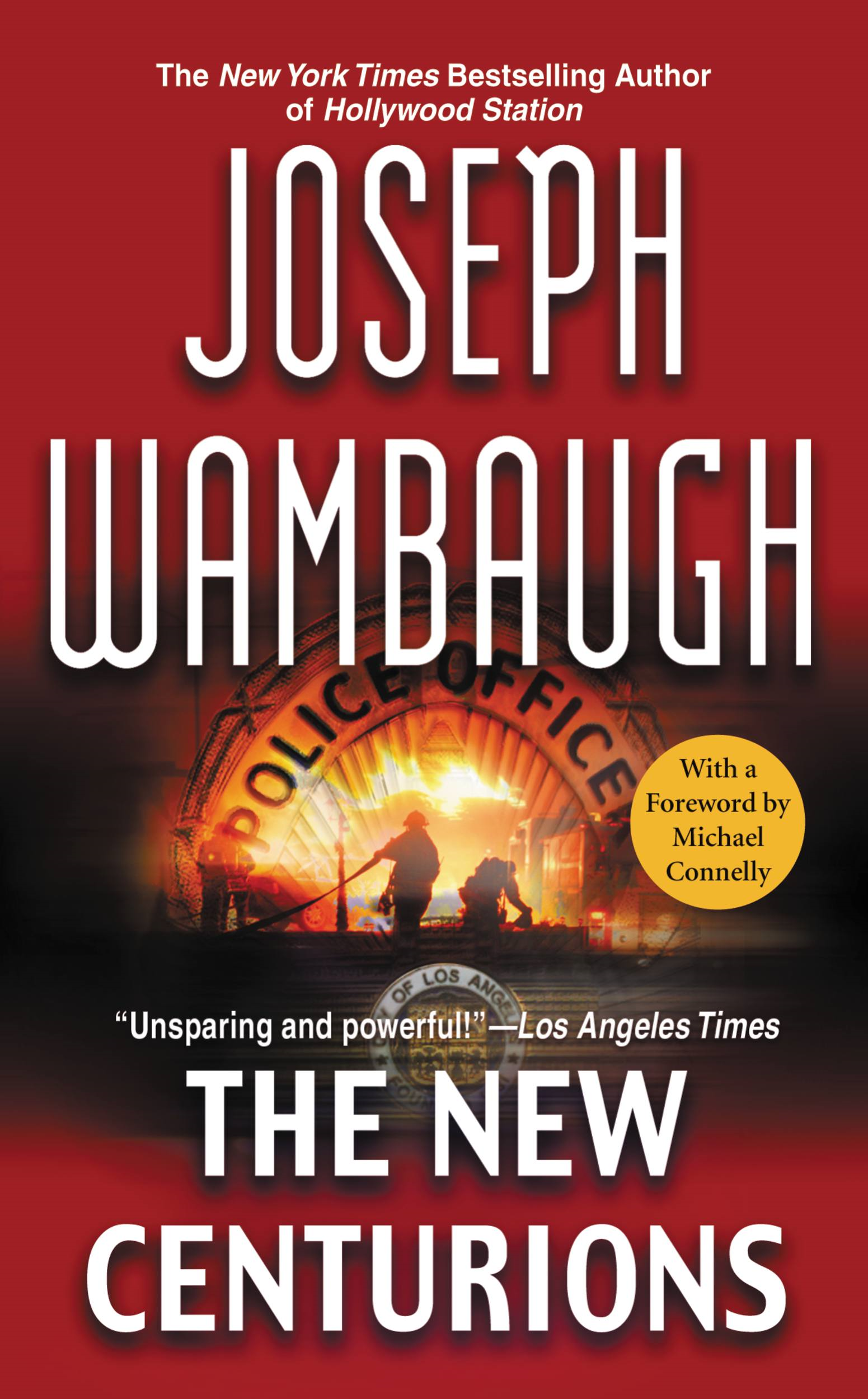 The New Centurions By: Joseph Wambaugh