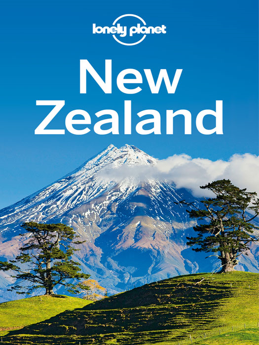 Lonely Planet New Zealand By: Brett Atkinson,Charles Rawlings-Way,Lonely Planet,Peter Dragicevich,Sarah Bennett