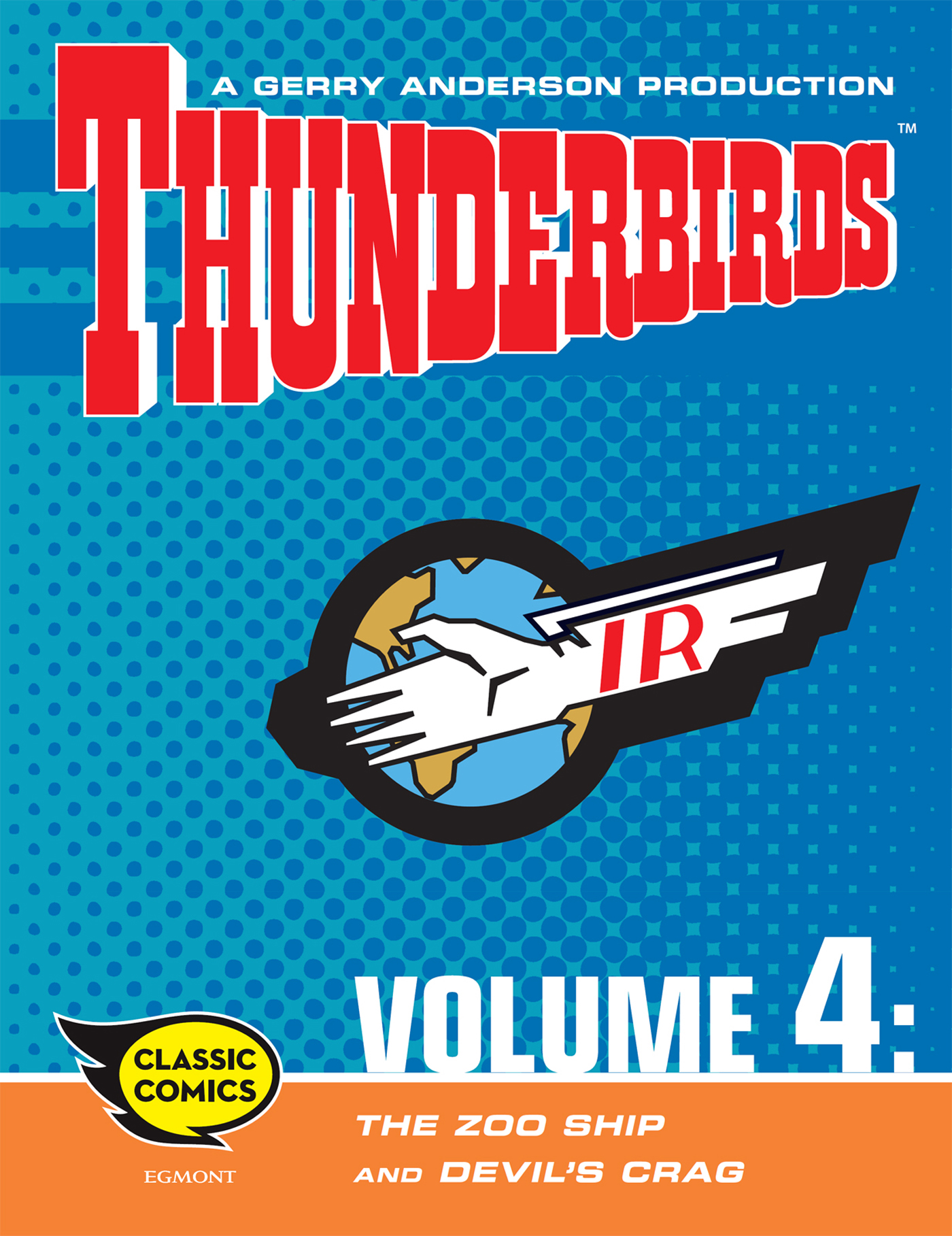 Thunderbirds Comic Volume 4: The Zoo Ship and Devil's Crag