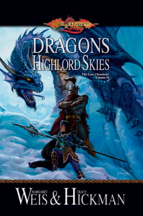 Dragons of the Highlord Skies By: Margaret Weis,Tracy Hickman