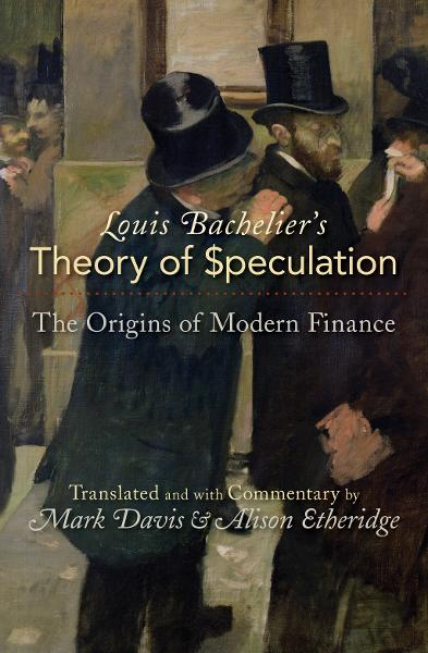 Louis Bachelier's Theory of Speculation