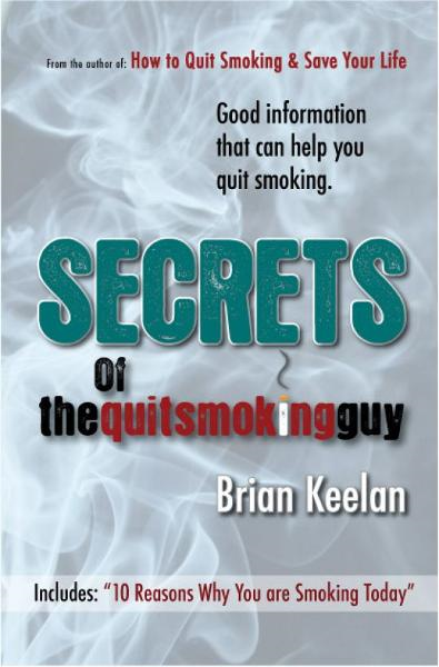 Secrets of The Quitsmokingguy