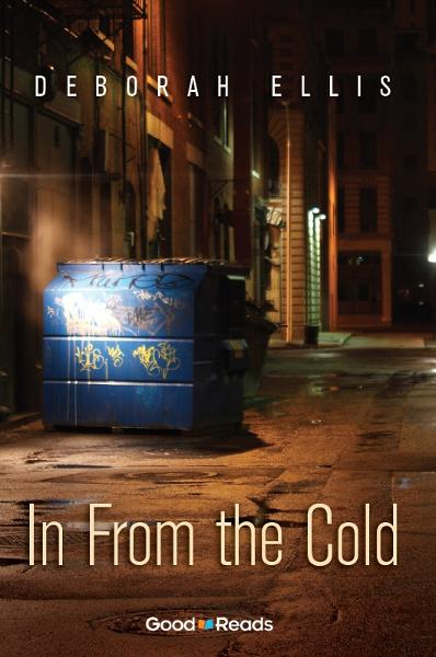 In From the Cold By: Deborah Ellis