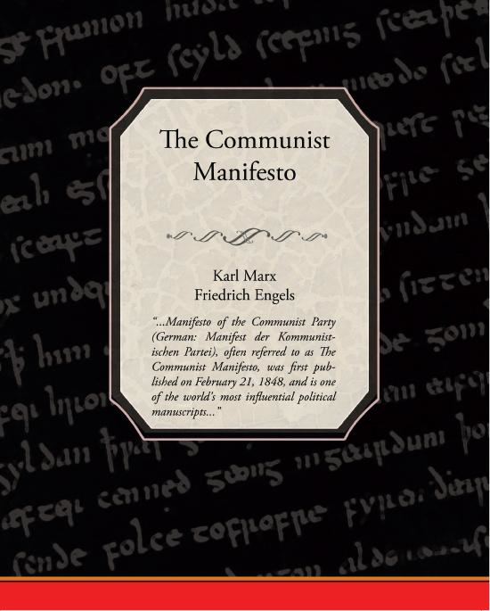 the main ideas and goals of communism in the communist manifesto by karl marx and friedrich engels