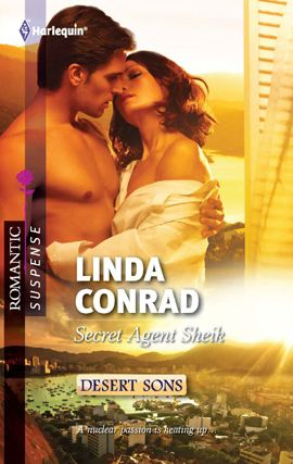 Secret Agent Sheik By: Linda Conrad