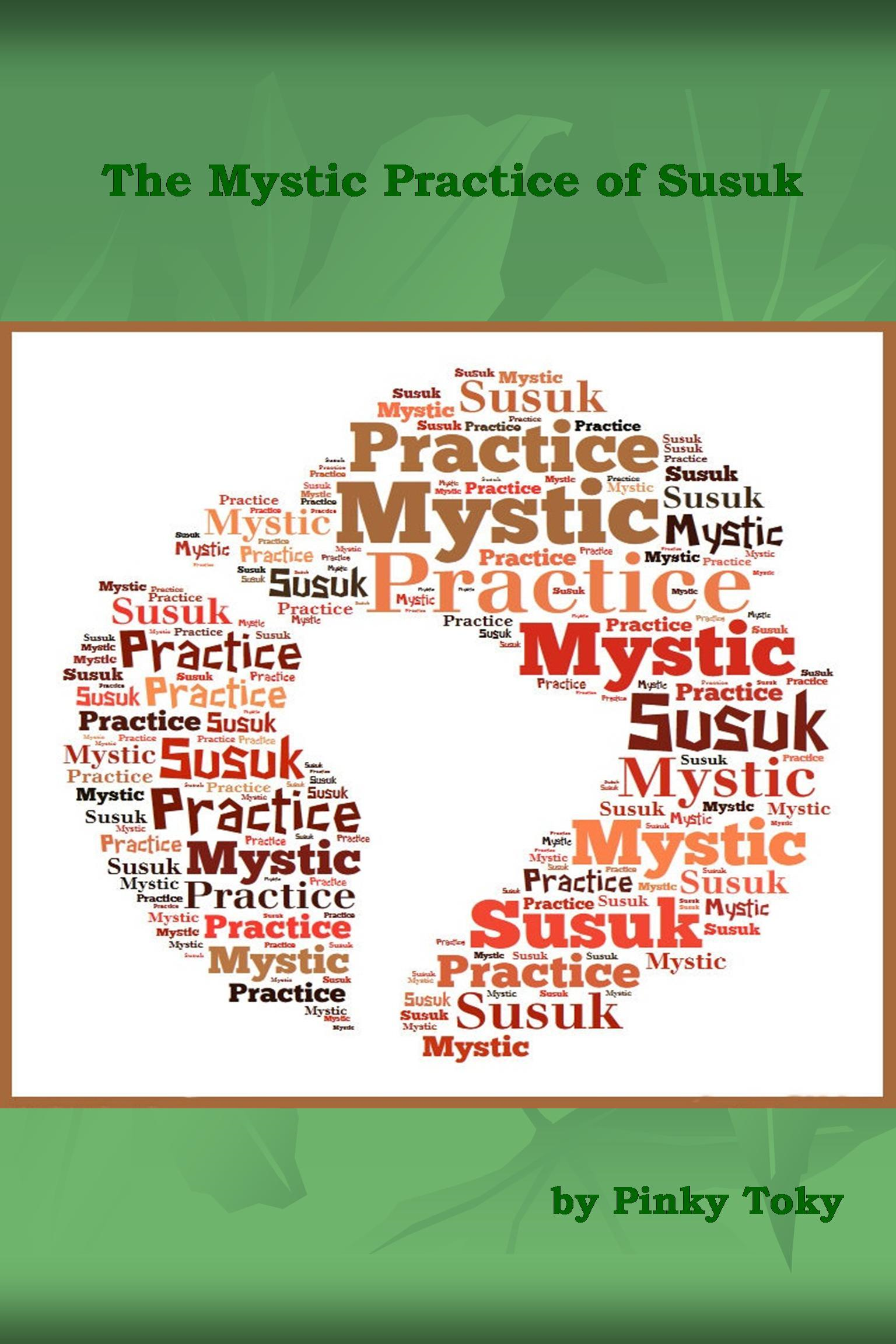 The Mystic Practice of Susuk