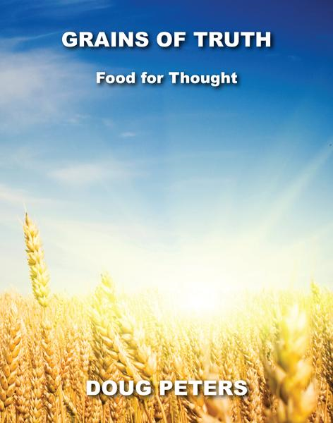 Grains Of Truth: Food For Thought
