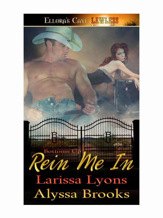 Rein Me In (Bottoms Up, Book Two)
