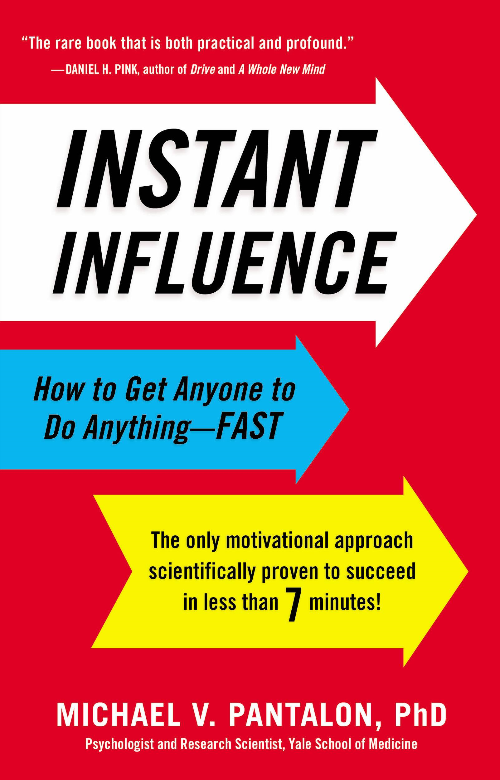 Instant Influence By: Michael Pantalon