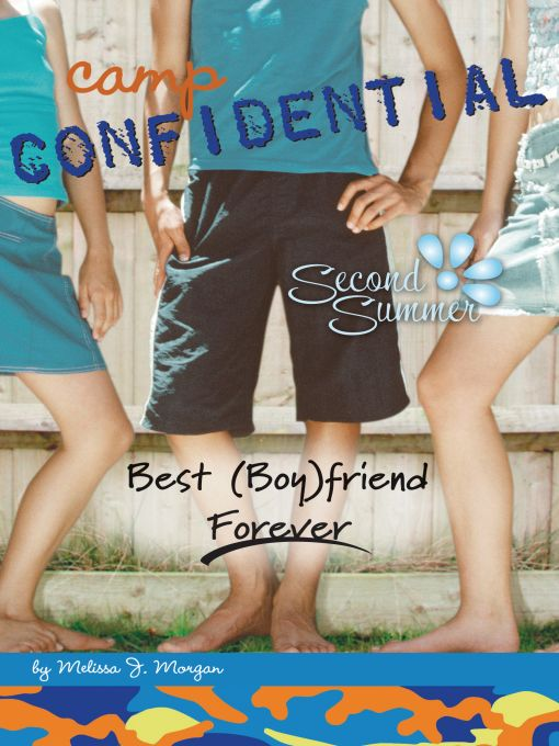 Best (Boy)friend Forever #9 By: Melissa J. Morgan
