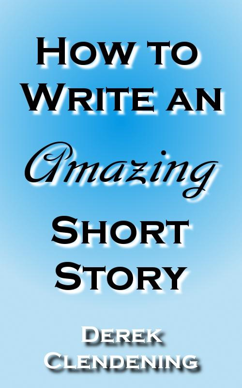 How to Write an Amazing Short Story (Creative Writing, Writing Tips, Writing Prompts)