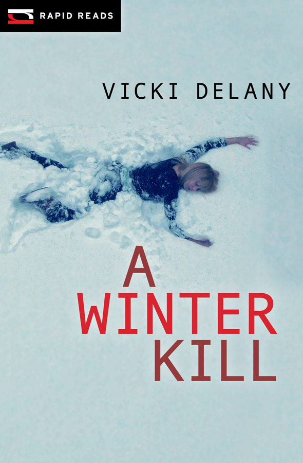 A Winter Kill By: Vicki Delany