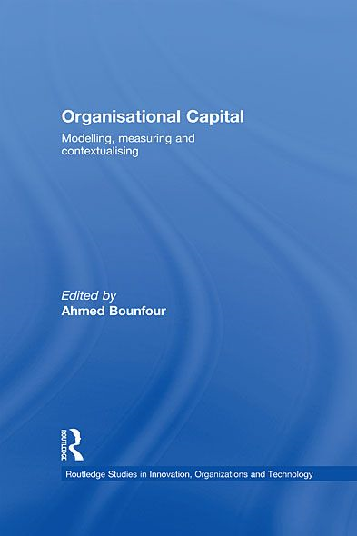 Organizational Capital Modelling,  Measuring and Contextualising