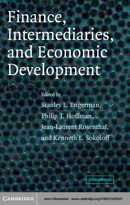 Finance, Intermediaries, and Economic Development By: Engerman, Stanley L.