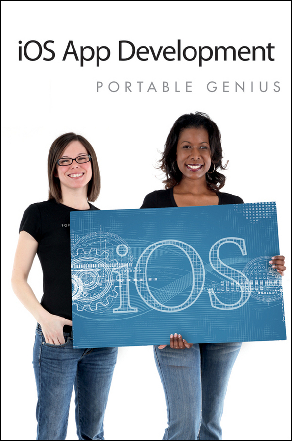 iOS App Development Portable Genius By: Richard Wentk