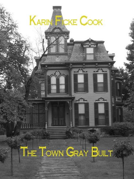 The Town Gray Built