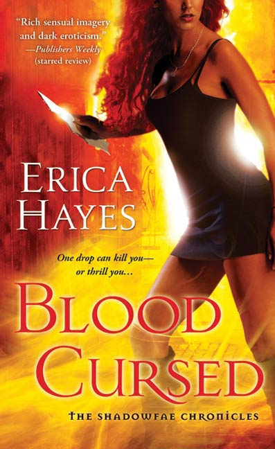 Blood Cursed By: Erica Hayes