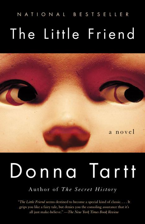 The Little Friend By: Donna Tartt