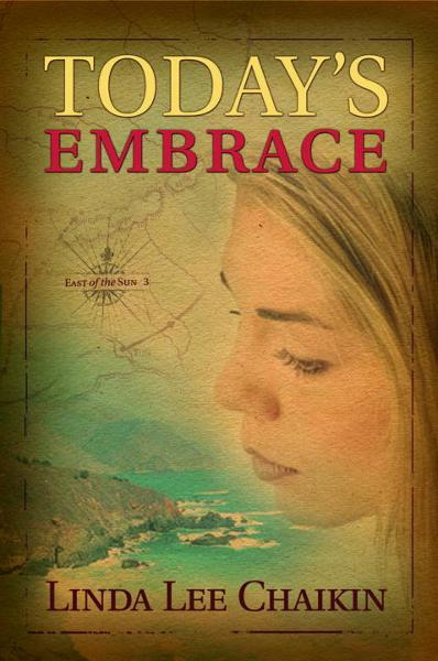 Today's Embrace By: Linda Lee Chaikin