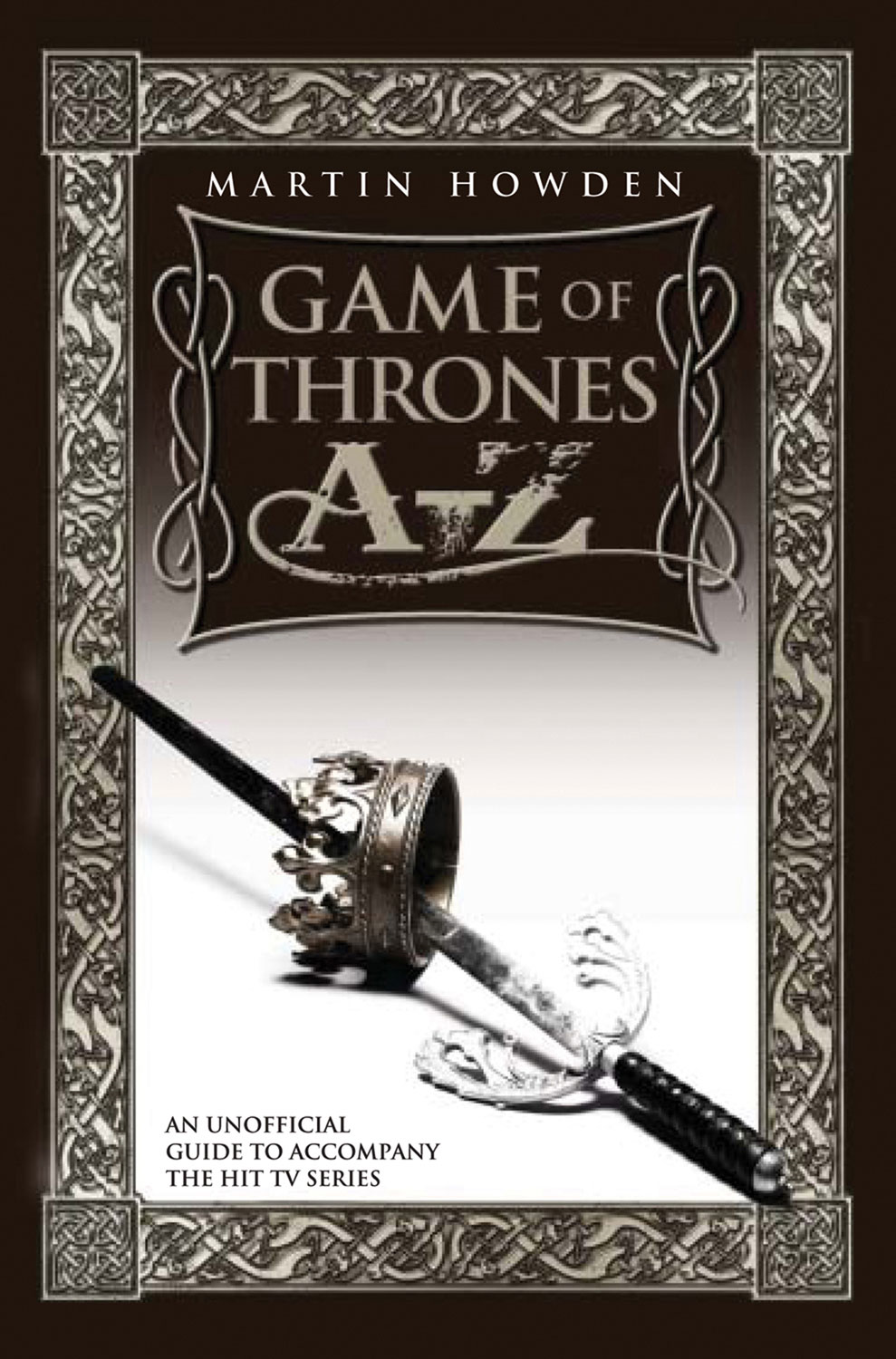 Game of Thrones A-Z By: Martin Howden