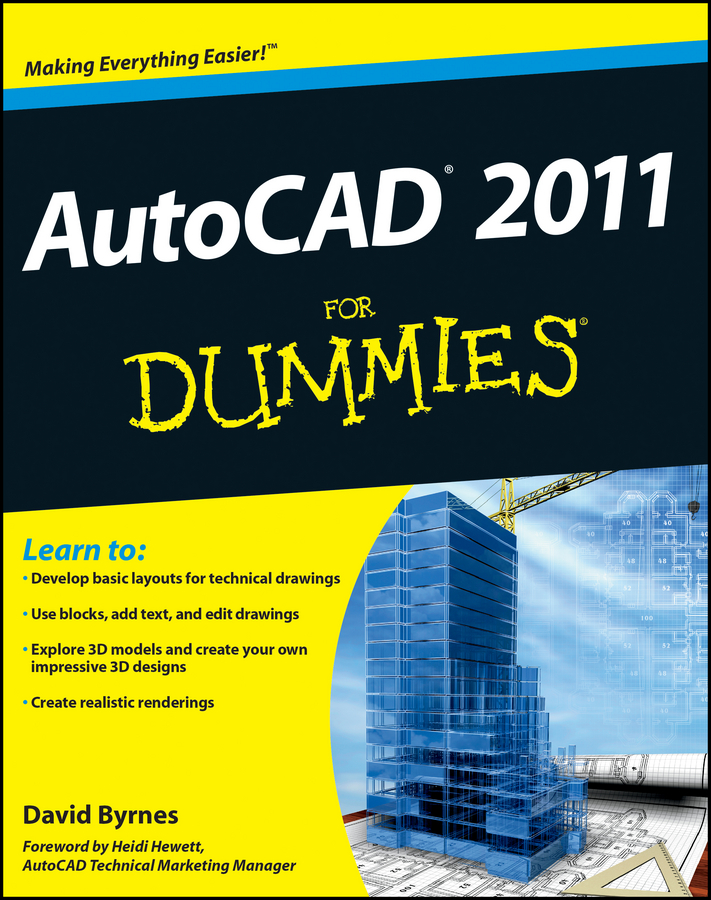 AutoCAD 2011 For Dummies By: David Byrnes