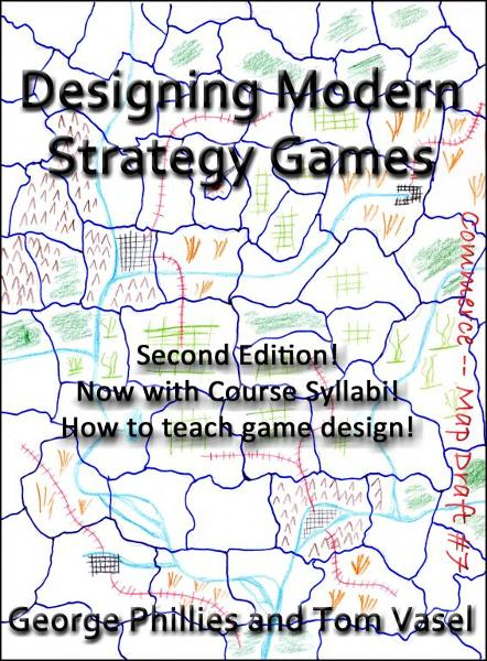 Designing Modern Strategy Games By: George Phillies
