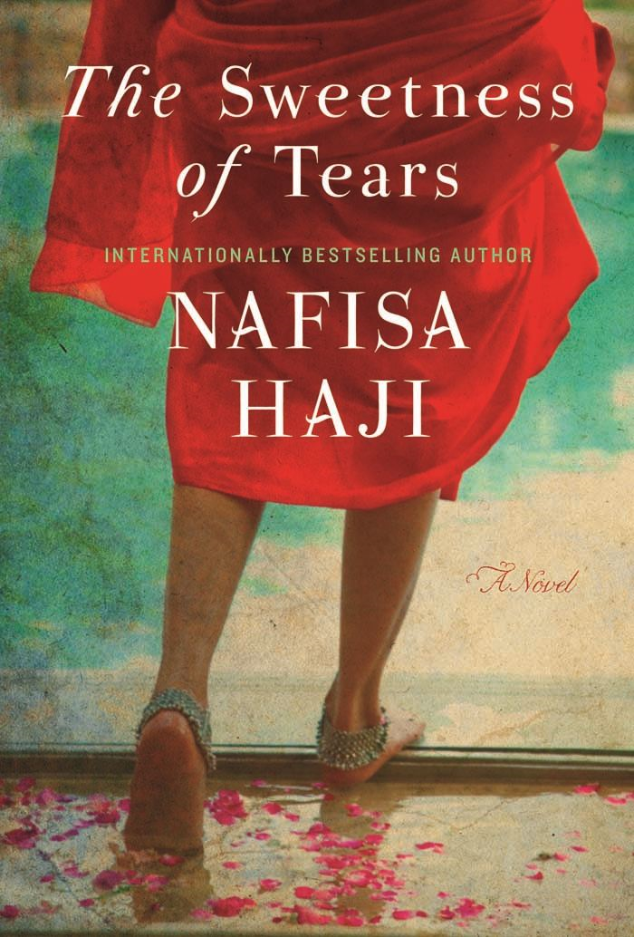 The Sweetness of Tears By: Nafisa Haji