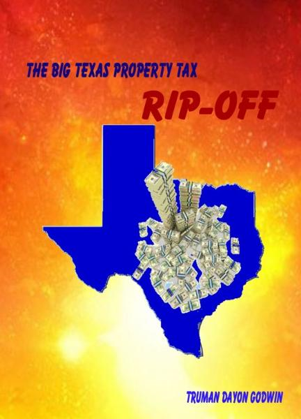 The Big Texas Property Tax Rip-Off