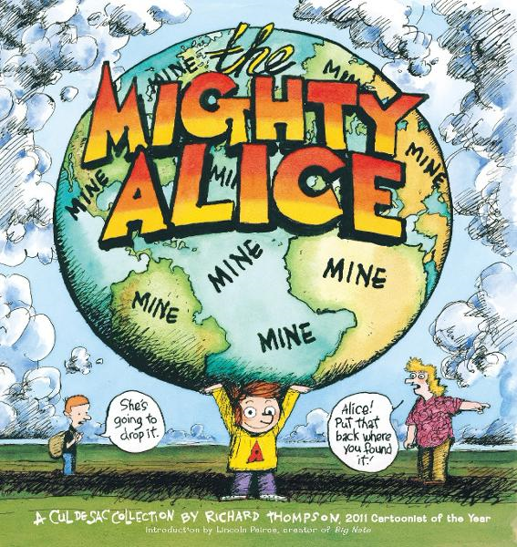 Mighty Alice: A Cul de Sac Collection
