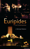 Euripides Our Contemporary