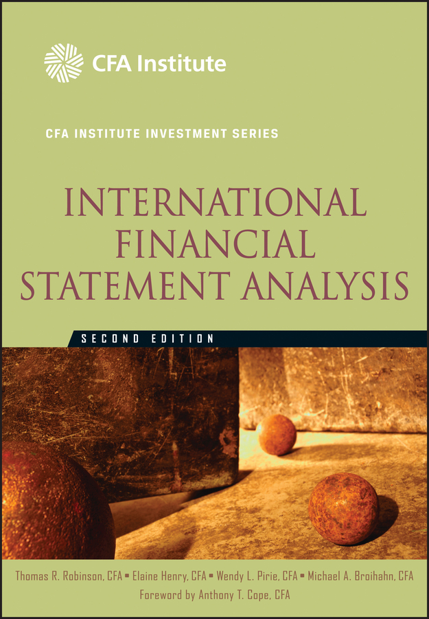International Financial Statement Analysis (CFA Institute Investment Series)