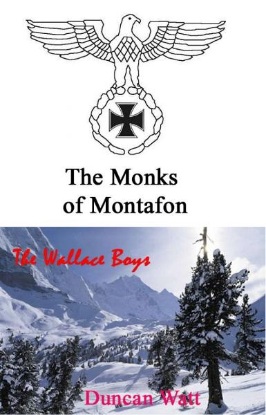 The Monks of Montafon