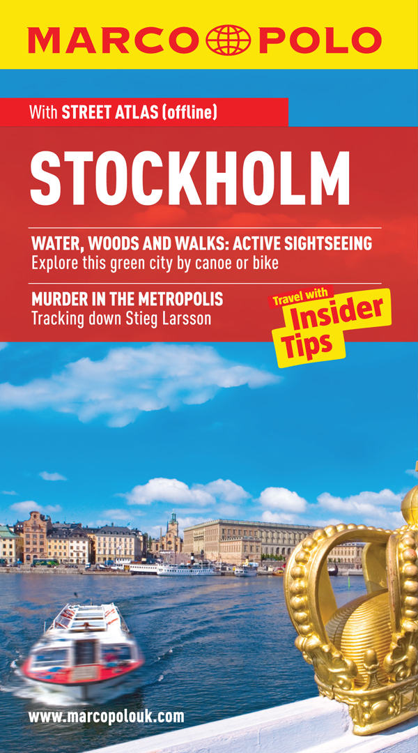 Stockholm Marco Polo Travel Guide: Travel With Insider Tips