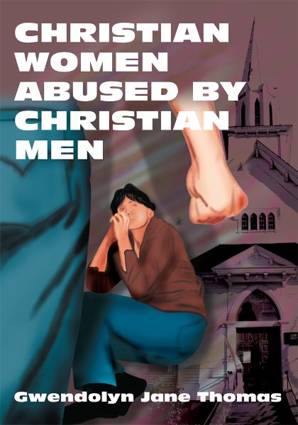 CHRISTIAN WOMEN ABUSED BY CHRISTIAN MEN