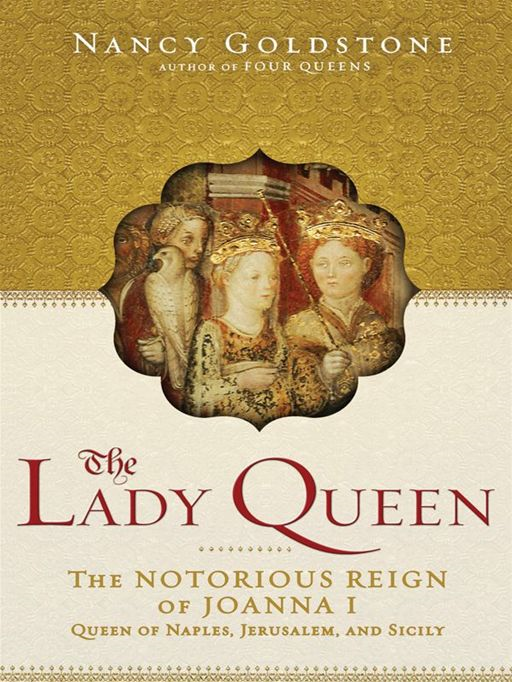 The Lady Queen By: Nancy Goldstone