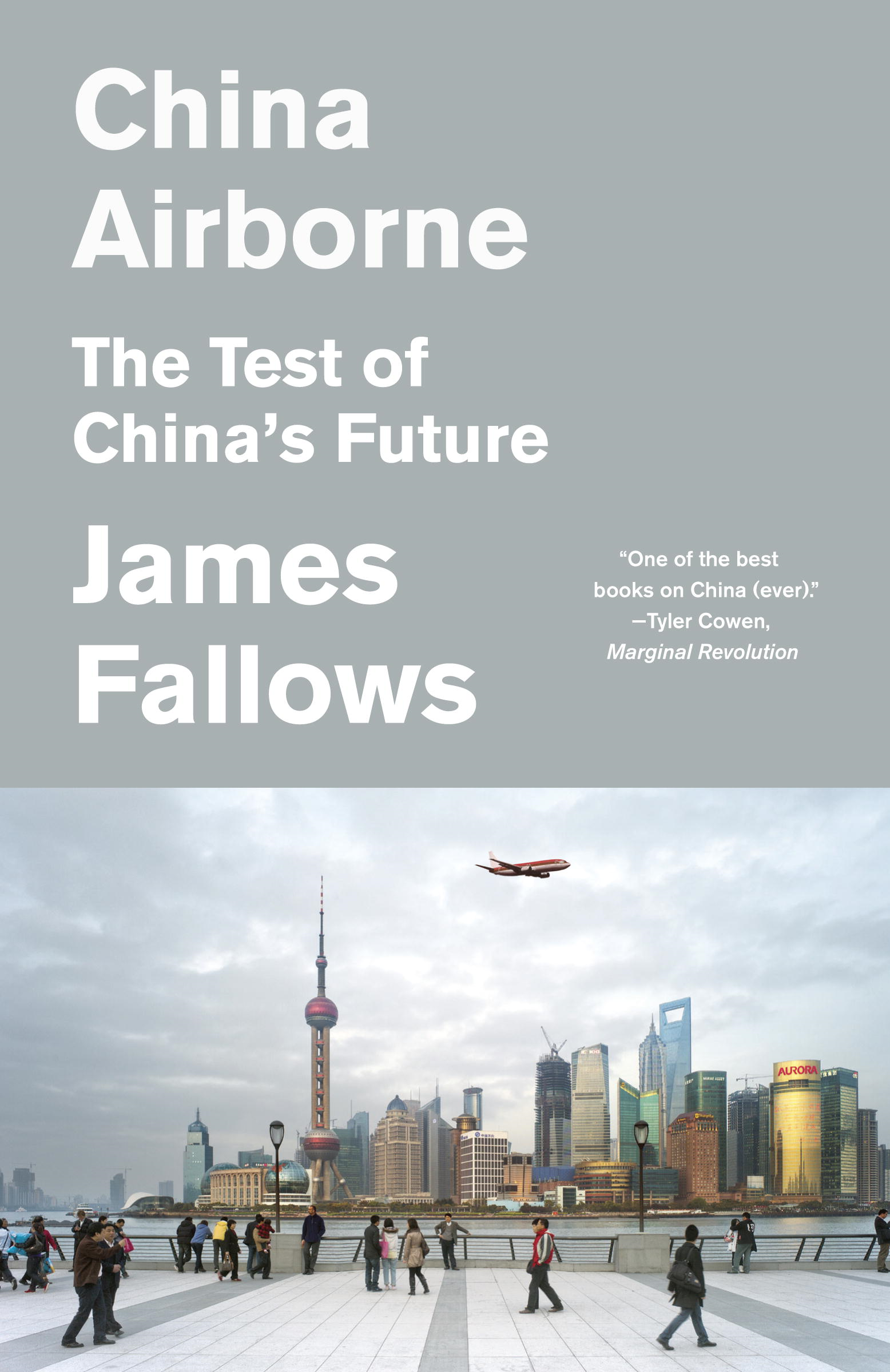 China Airborne By: James Fallows
