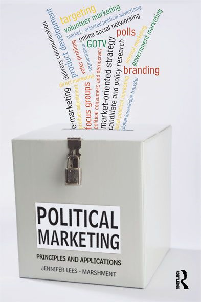 Political Marketing By: Jennifer Lees-Marshment