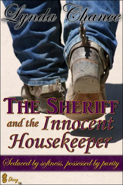 The Sheriff and the Innocent Housekeeper By: Lynda Chance