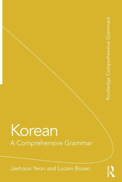 Korean: A Comprehensive Grammar