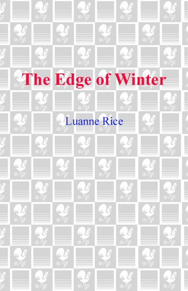 The Edge of Winter By: Luanne Rice
