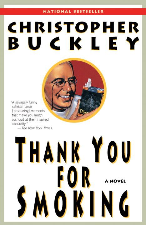 Thank You for Smoking By: Christopher Buckley
