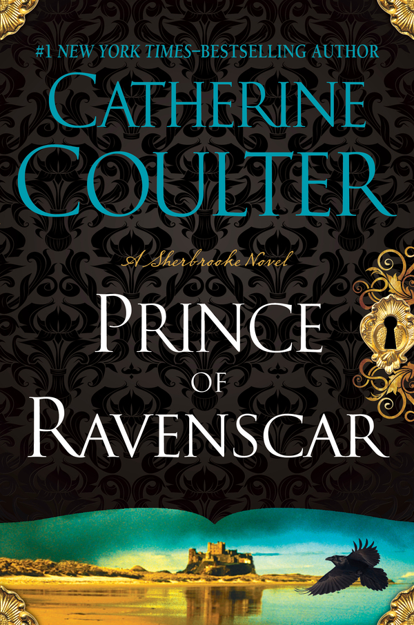 The Prince of Ravenscar By: Catherine Coulter