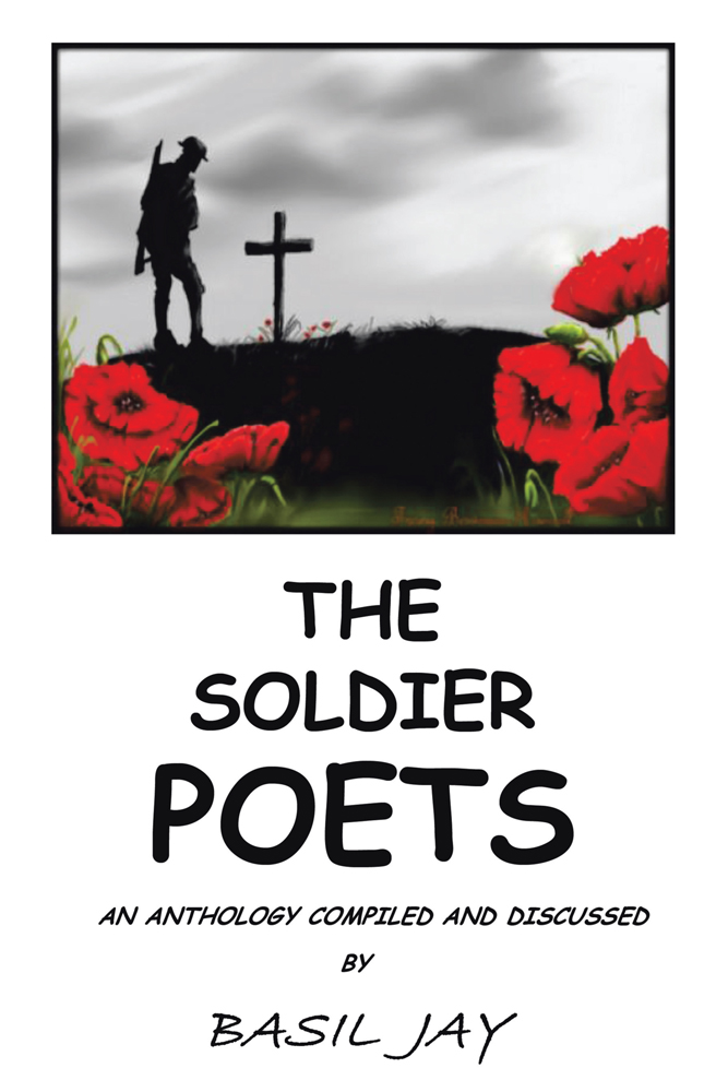 THE SOLDIER POETS By: BASIL JAY
