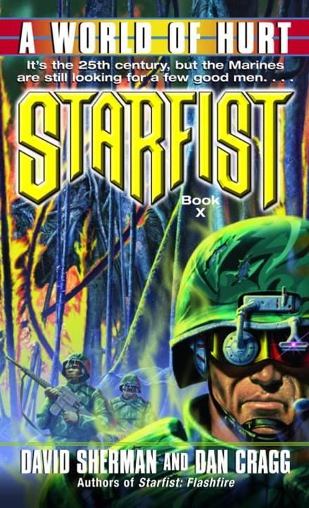 Starfist: A World of Hurt By: David Sherman